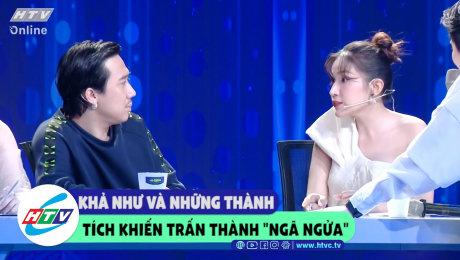 """Xem Show CLIP HÀI Khả Như và những thành tích khiến Trấn Thành """"ngã ngửa"""" HD Online."""